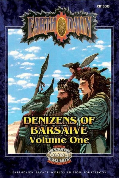 Earthdawn RPG: Deniz of Bars Version 1(Savage Worlds)