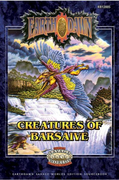 Earthdawn RPG: Creatures of Barsaive (Savage Worlds)
