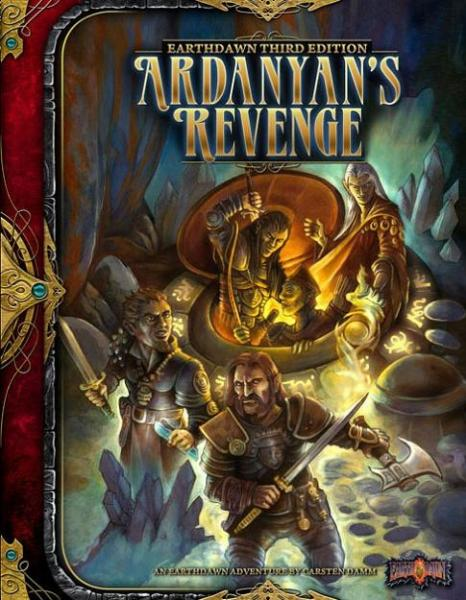 Earthdawn RPG 3rd Edition: Ardanyan's Revenge