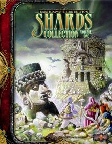 Earthdawn RPG 3rd Edition: Shards Collection Volume 1