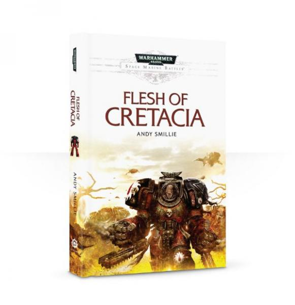 Warhammer 40K Novel: Flesh of Cretacia (HB)