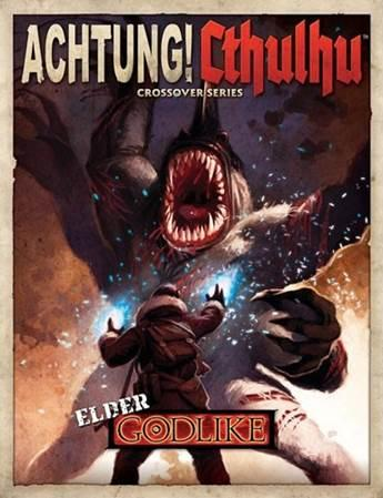 Achtung! Cthulhu RPG: Elder Godlike