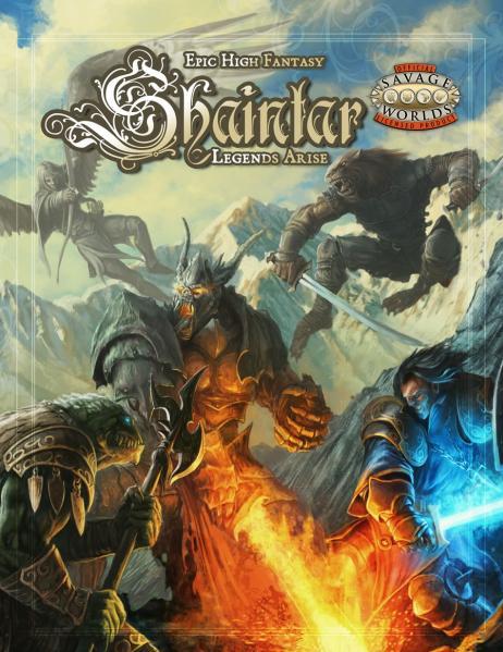 Savage Worlds - Shaintar: Legends Arise
