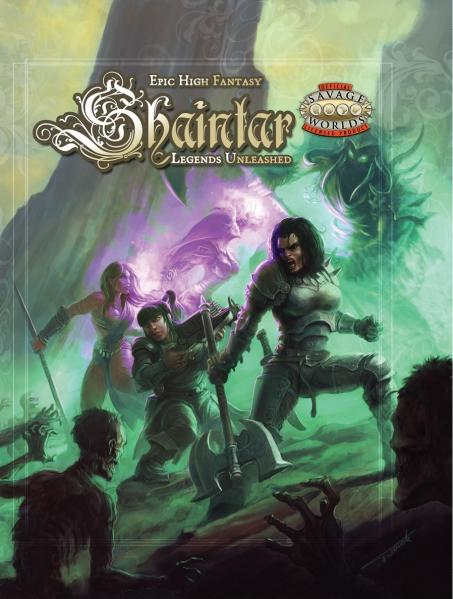 Savage Worlds - Shaintar: Legends Unleashed