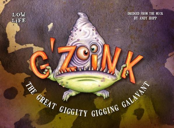 G'Zoink: The Great Giggity Gigging Galavant (10 pack)