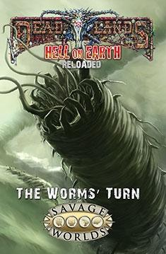 Hell on Earth RPG: The Worms' Turn [Limited Edition, HC]
