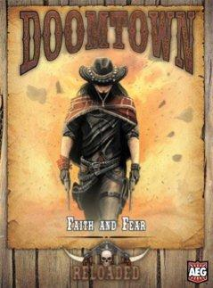 Doomtown Reloaded ECG: Faith & Fear (Saddlebag Expansion #4)