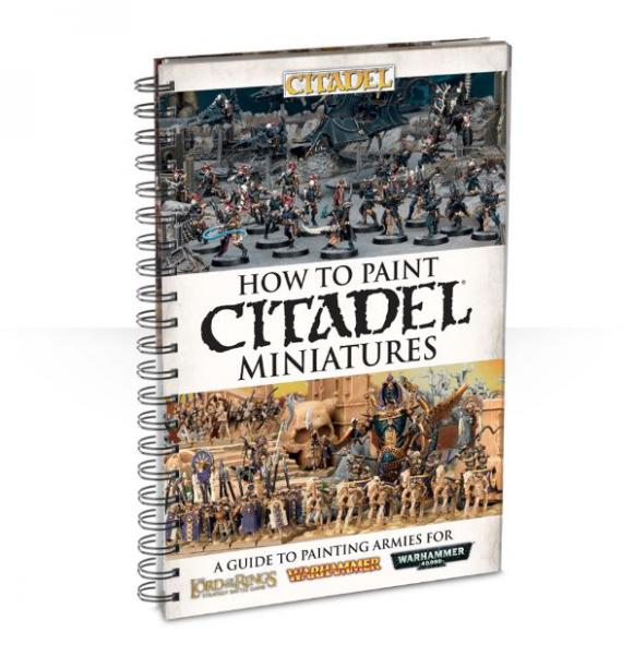How to Paint Citadel Miniatures (2015)