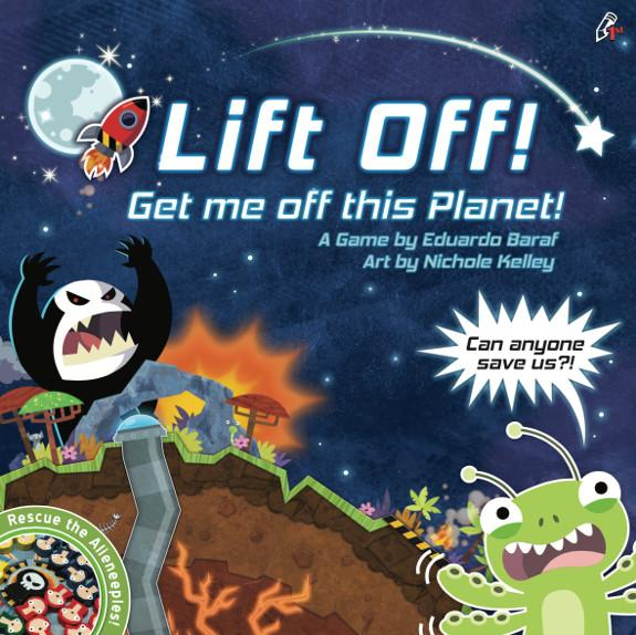 Lift Off! Get Me Off This Planet!