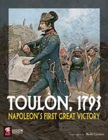 Toulon, 1793: Napoleon's First Great Victory