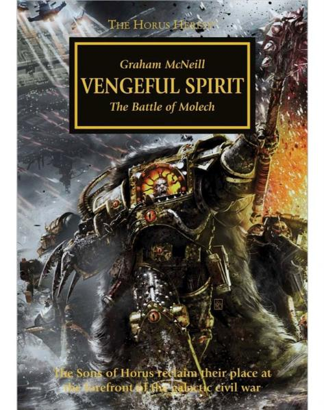 Warhammer 40K Novel: Horus Heresy - Vengeful Spirit