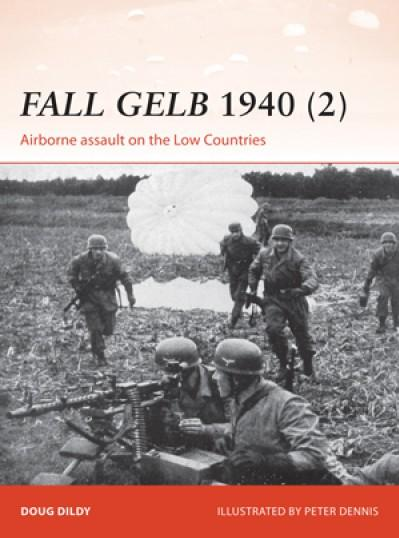[Campaign #265] Fall Gelb 1940 (2) Airborne assault on the Low Countries