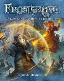 [Wargames] Frostgrave: Fantasy Wargames in the Frozen City