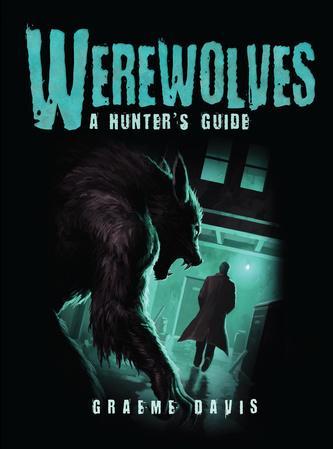 [Dark Osprey] Werewolves: A Hunter's Guide