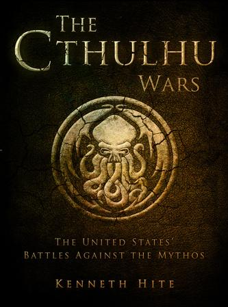 [Dark Osprey] The Cthulhu Wars: The United States' Battles Against The Mythos