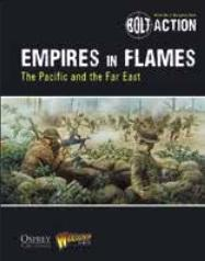 [Bolt Action] Empires In Flames: The Pacific & The Far East