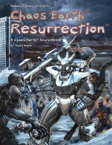 Rifts RPG - Chaos Earth Sourcebook: Resurrection