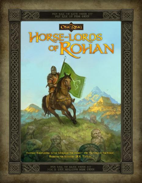 The One Ring RPG: Horse-Lords Of Rohan