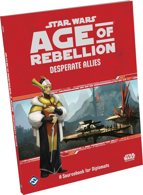 Age of Rebellion RPG: Desperate Allies
