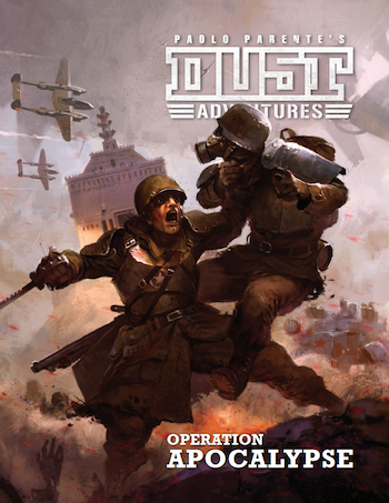 DUST Adventures RPG: Operation Apocalypse Campaign