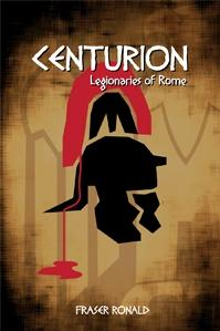 Sword's Edge Publishing: Centurion: Legionaries of Rome