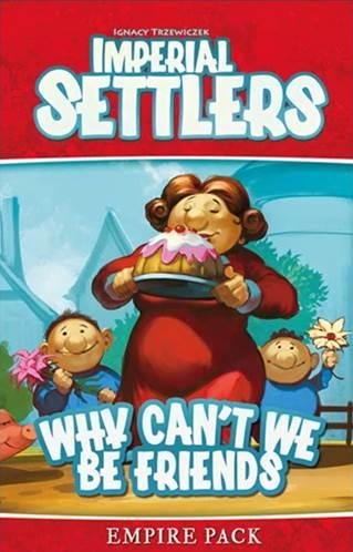 Imperial Settlers: Why Can't We Be Friends Expansion