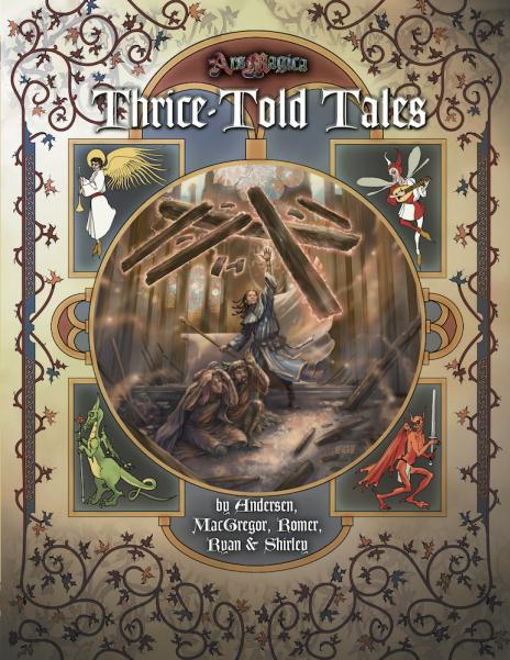 Thrice-Told Tales: An Ars Magica Story Supplement