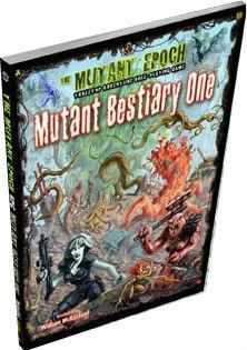 Mutant Epoch RPG: Mutant Bestiary One