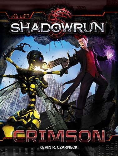 Shadowrun RPG 4th Edition: Crimson (PB) [Novel]