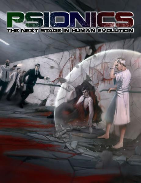 Psionics RPG: The Next Stage In Human Evolution (DicePunk System Rulebook)