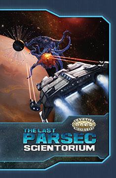 Savage Worlds RPG: The Last Parsec - Scientorium Limited Edition