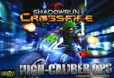 Shadowrun: Crossfire DBG Mission Expansion Pack 1 - High Caliber Ops