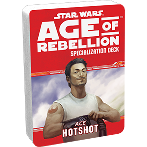 Age of Rebellion RPG: Hotshot Specialization Deck
