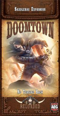 Doomtown Reloaded ECG: No Turning Back (Saddlebag Expansion)