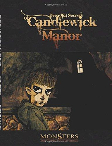 Dreadful Secrets Of Candlewick Manor