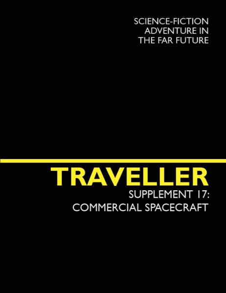 Traveller RPG: Commercial Spacecraft (Supplement 17)