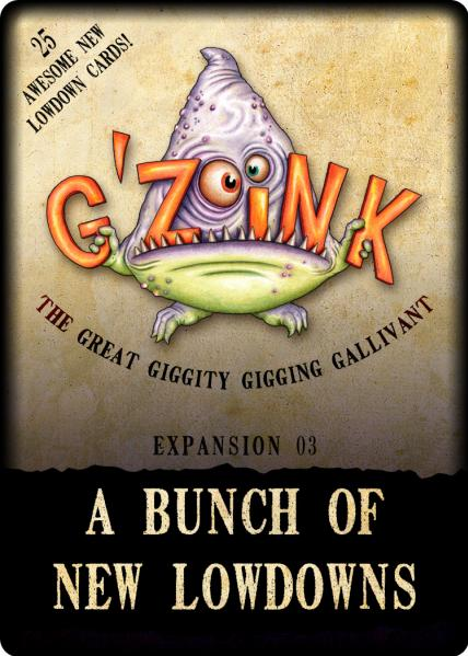 G'Zoink: A Bunch Of New Lowdowns (Expansion)