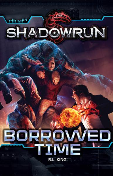 Shadowrun: Borrowed Time (Novel)