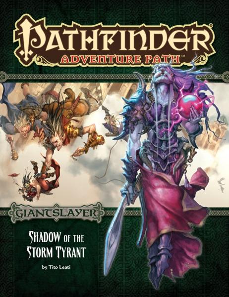 Pathfinder Adventure Path: Shadow of the Storm Tyrant (Giantslayer 6 of 6)