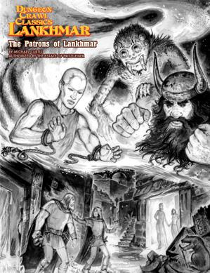 Dungeon Crawl Classics RPG: (Adventure) Lankhmar - Patrons Of Lankhmar