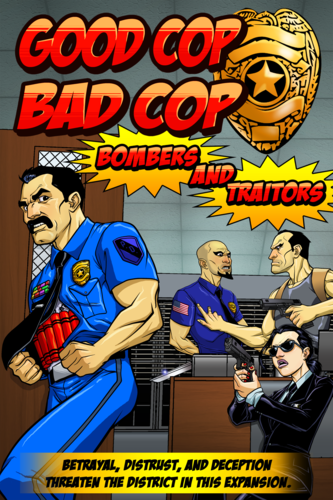 Good Cop Bad Cop: Bombers & Traitors Expansion