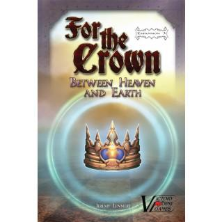 For the Crown Expansion: Between Heaven and Earth