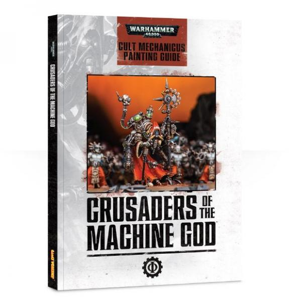 Painting Guide: Crusaders of the Machine God (Cult Mechanicus)