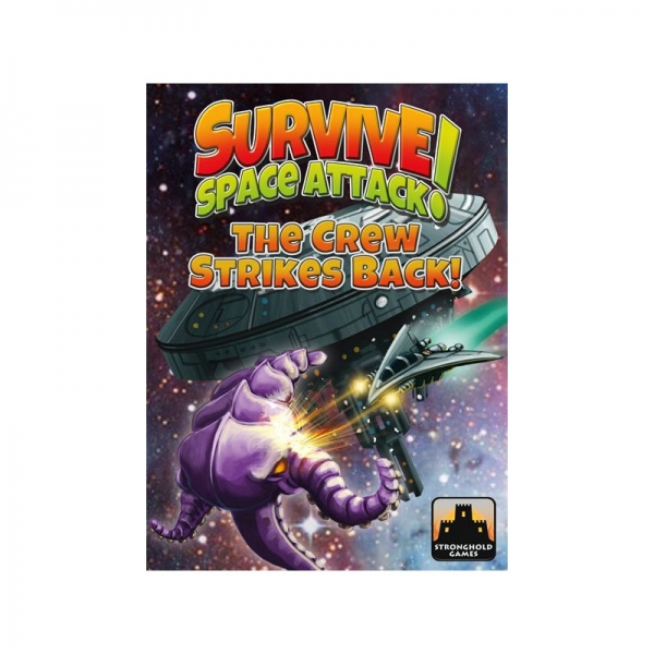 Survive: Space Attack! The Crew Strikes Back!