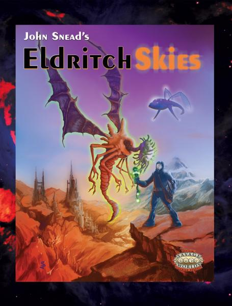 Savage Worlds RPG: Eldritch Skies