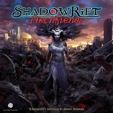 Shadowrift DBG: Archfiends