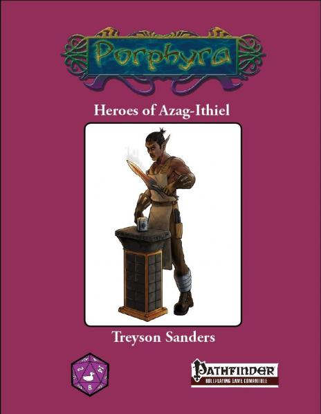 Pathfinder RPG: Heroes Of Azag-Ithiel