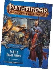 Pathfinder Adventure Path #97: In Hell's Bright Shadow (Hell's Rebels 1 of 6)