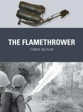 [Weapon #041] The Flamethrower