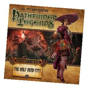 Pathfinder Legends - Mummy's Mask: The Half-Dead City CD (Part 1 of 6)